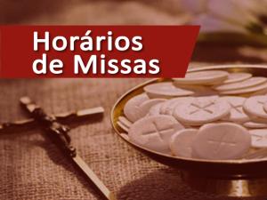 Horários das santas missas
